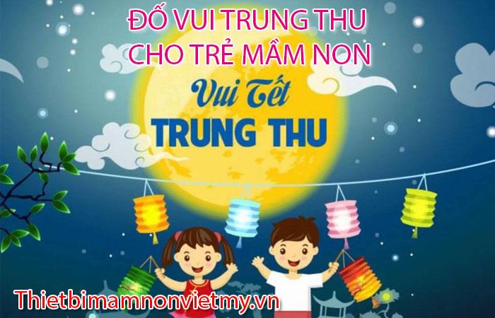 Do Vui Trung Thu Cho Tre Mam Non A