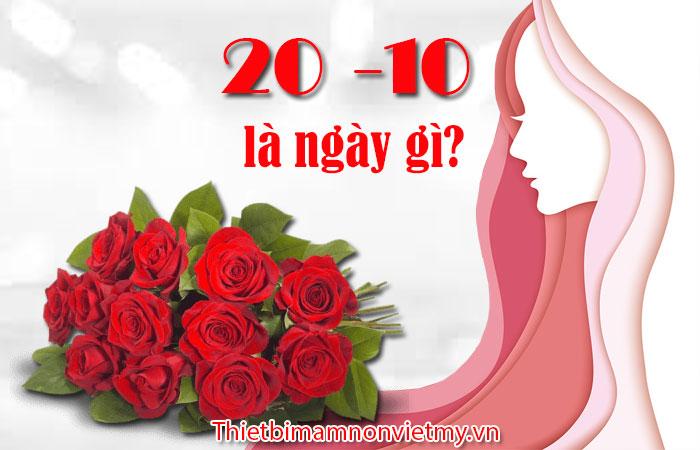 20 Thang 10 La Ngay Gi Y Nghia Cua Ngay 20 Thang 10 1 2