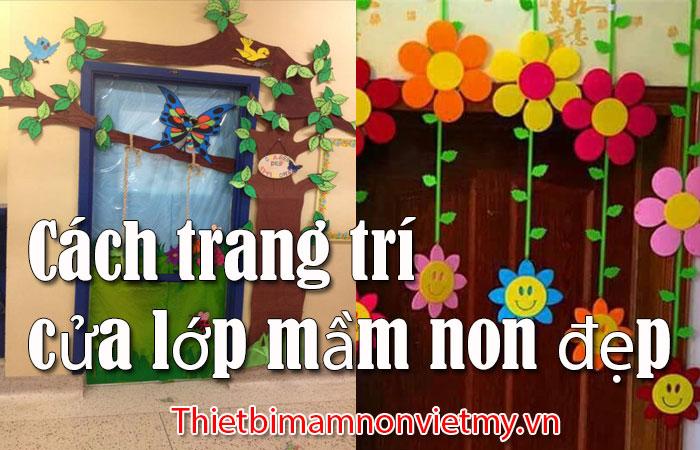 Cach Trang Tri Cua Lop Mam Non Dep 1
