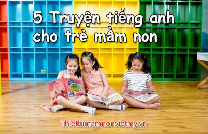 5 Truyen Tieng Anh Cho Tre Mam Non Hay Nhat 1 3