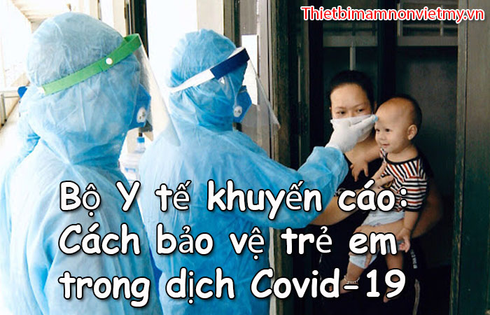 Cach Bao Ve Tre Em Trong Dich Covid 19 1