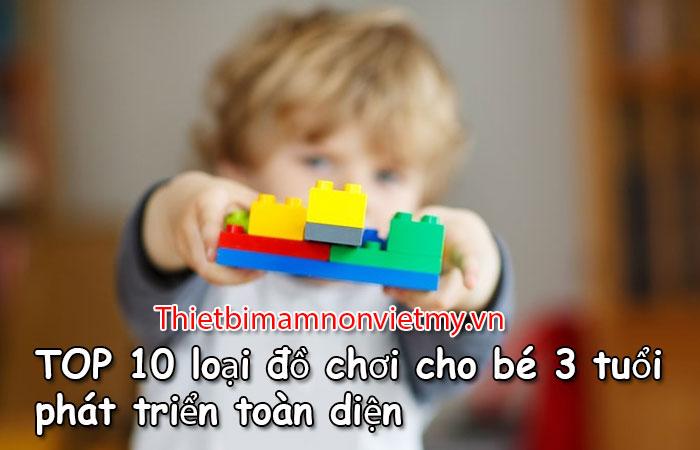 Top 10 Loai Do Choi Cho Be 3 Tuoi Phat Trien Toan Dien 1