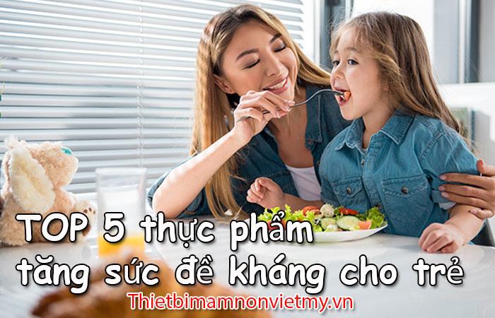 Top 5 Thuc Pham Tang Suc De Khang Cho Tre 1 1