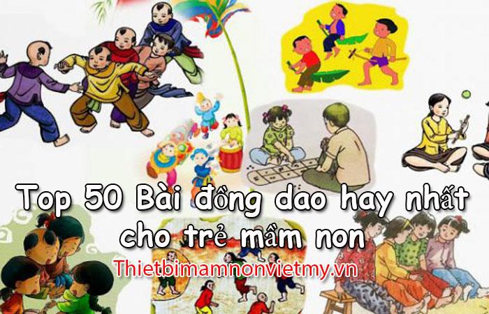 Top 50 Bai Dong Dao Hay Nhat Cho Tre Mam Non 1