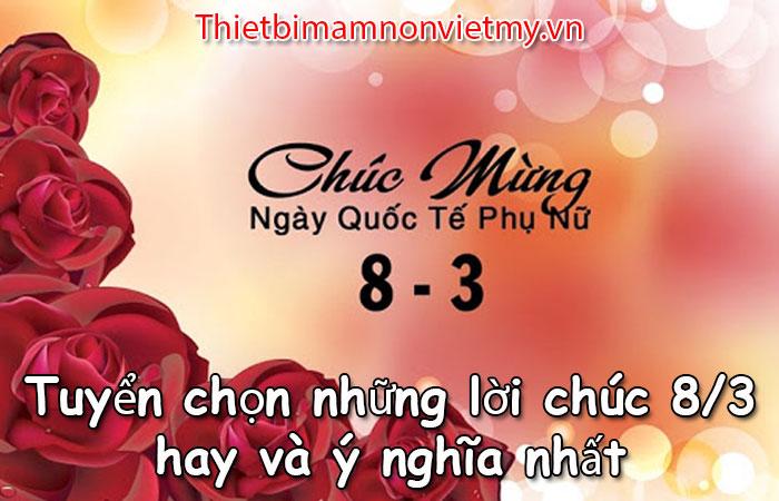 Tuyen Chon Nhung Loi Chuc 8 3 Hay Va Y Nghia Nhat 1