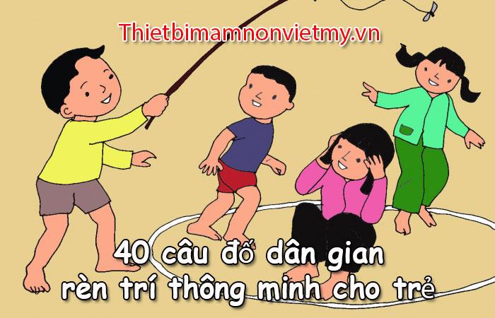 40 Cau Do Dan Gian Ren Tri Thong Minh Cho Tre 1