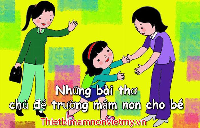 Nhung Bai Tho Chu De Truong Mam Non Cho Be 1