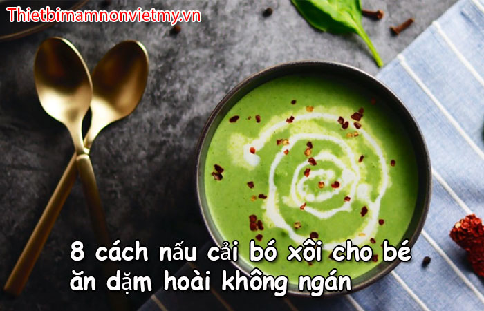 8 Cach Nau Cai Bo Xoi Cho Be An Dam Hoai Khong Ngan 1