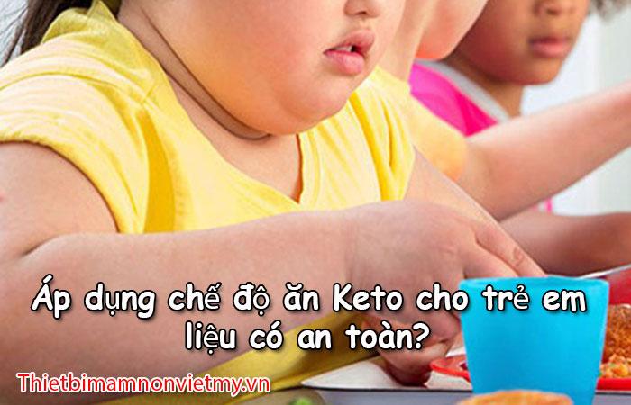 Ap Dung Che Do An Keto Cho Tre Em Lieu Co An Toan 1