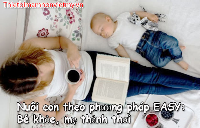 Nuoi Con Theo Phuong Phap Easy Be Khoe Me Thanh Thoi 1
