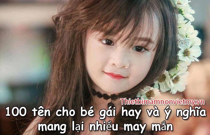 100 Ten Cho Be Gai Hay Va Y Nghia Mang Lai Nhieu May Man 1 1