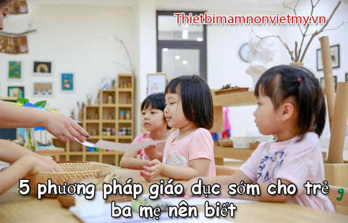 5 Phuong Phap Giao Duc Som Cho Tre Ba Me Nen Biet 1 1
