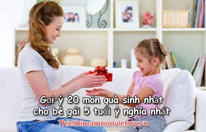 Goi Y 20 Mon Qua Sinh Nhat Cho Be Gai 5 Tuoi Y Nghia Nhat 1 2